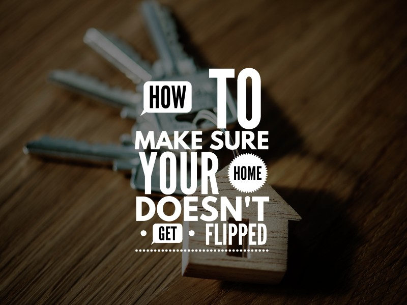 https://assets.boxdice.com.au/mulholland-property/attachments/cd4/22b/how_to_make_sure_your_home_doesnt_get_flipped.jpg?e0c78cede6e9d6fbdee1d5e3187c053a